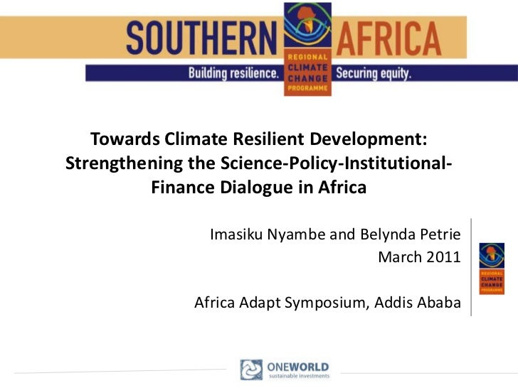 Belynda Petrie et al: Toward climate resilient development: strengthening the science-policy-institutional-finance dialogu...