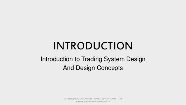 Trading system architect