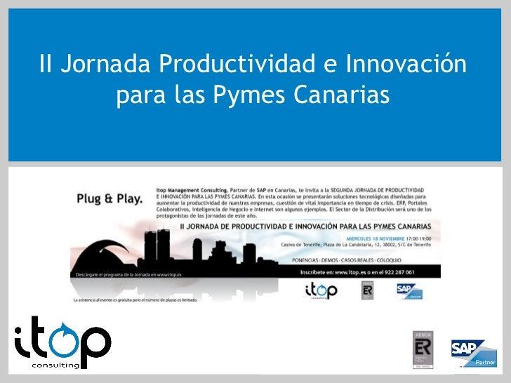 II Jornada Productividad e Innovación        para las Pymes Canarias