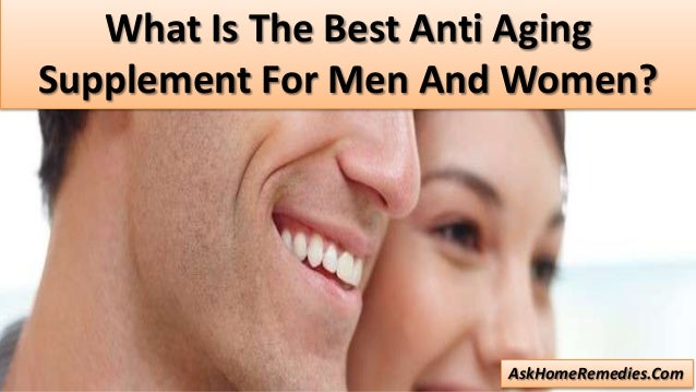 Best anti aging supplement
