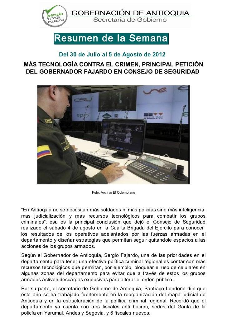 Resumen de la Semana                Del 30 de Julio al 5 de Agosto de 2012 MÁS TECNOLOGÍA CONTRA EL CRIMEN, PRINCIPAL PETI...