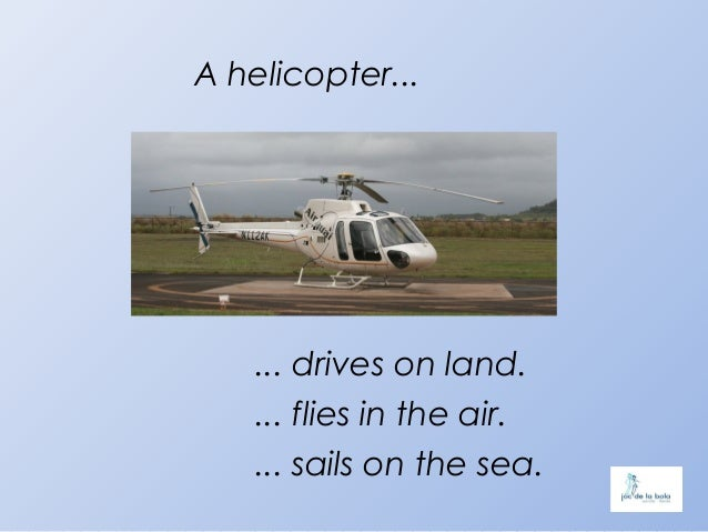 Trains, planes, boats, cars…   are means of transport.Land transport drives on land.Air transport flies in the air.Sea tra...