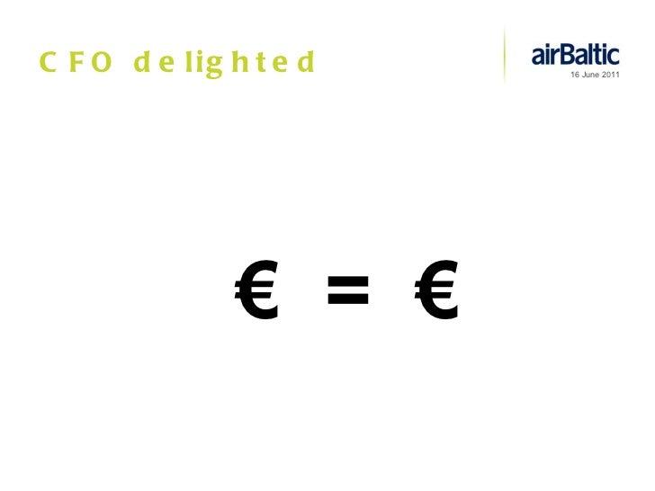CFO delighted €  =  €