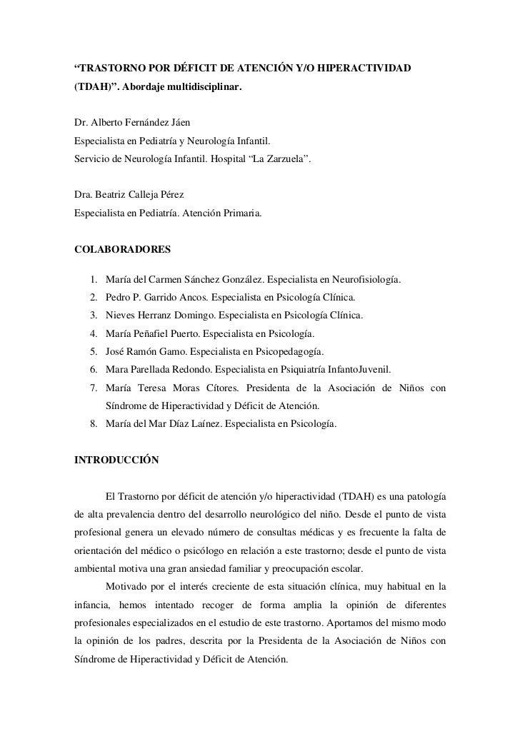 """""""TRASTORNO POR DÉFICIT DE ATENCIÓN Y/O HIPERACTIVIDAD(TDAH)"""". Abordaje multidisciplinar.Dr. Alberto Fernández JáenEspecial..."""