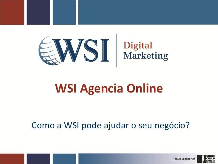 WSI Agencia OnlineComo a WSI pode ajudar o seu negócio?