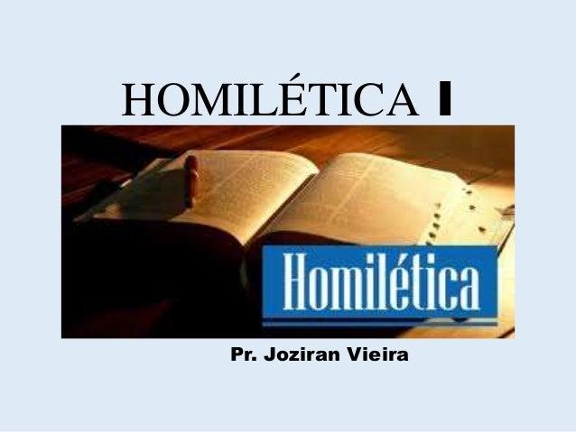 HOMILÉTICA I Pr. Joziran Vieira