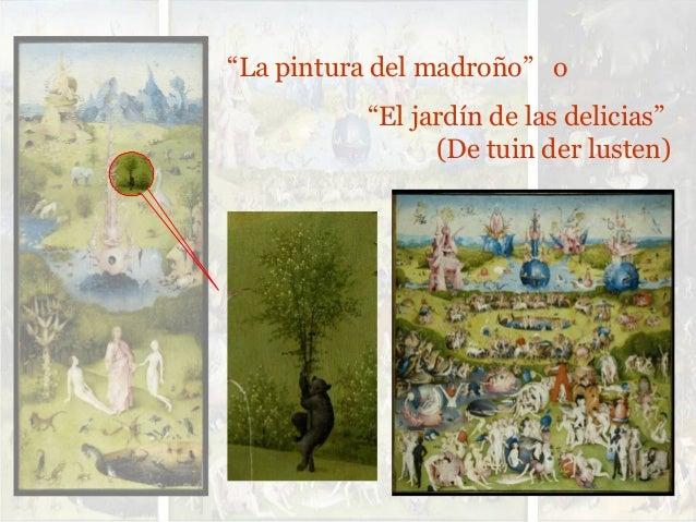Estudio de la obra el jard n de las delicias de el for El jardin de las delicias benavente