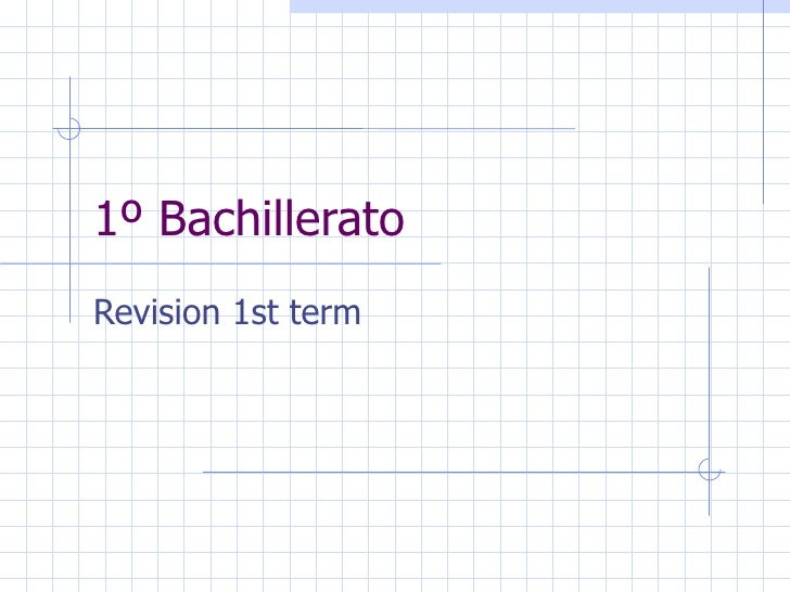 1º Bachillerato Revision 1st term