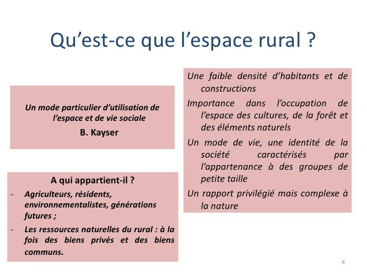 Qu'est-ce que l'espace rural ?                                                Une faible densité d'habitants et de        ...