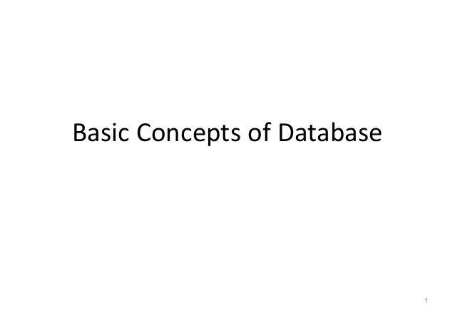 Basic Concepts of Database                             1
