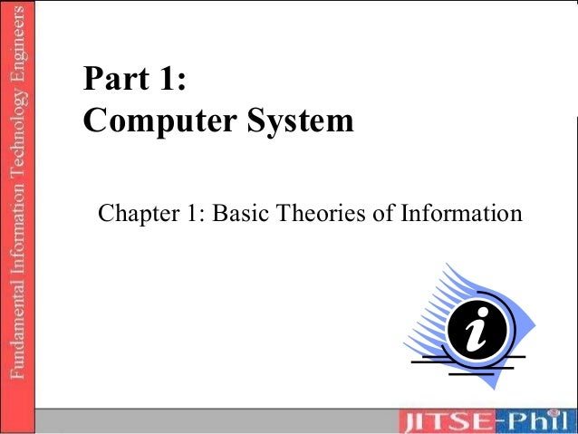 Part 1:Computer SystemChapter 1: Basic Theories of Information