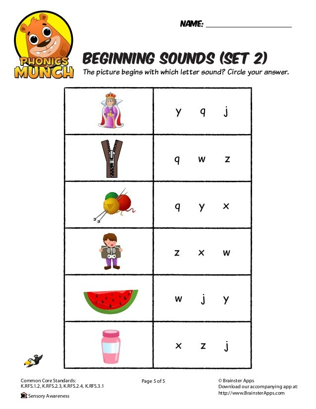 x z jw j yq y xz x wy q jq w zBEGINNING SOUNDS (SET 2)Page 5 of 5Name:The picture begins with which letter sound? Circle y...