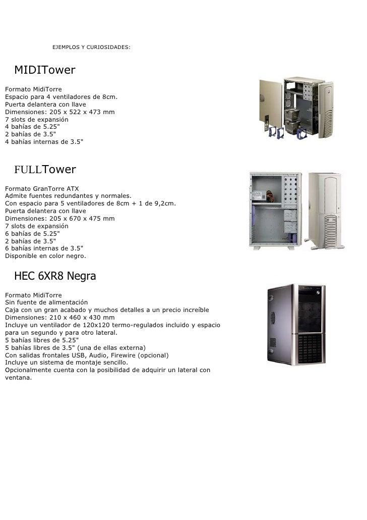 EJEMPLOS Y CURIOSIDADES:      MIDITower Formato MidiTorre Espacio para 4 ventiladores de 8cm. Puerta delantera con llave D...