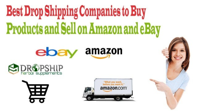 Best Drop Shipping Companies To Buy Products And Sell On Amazon And E