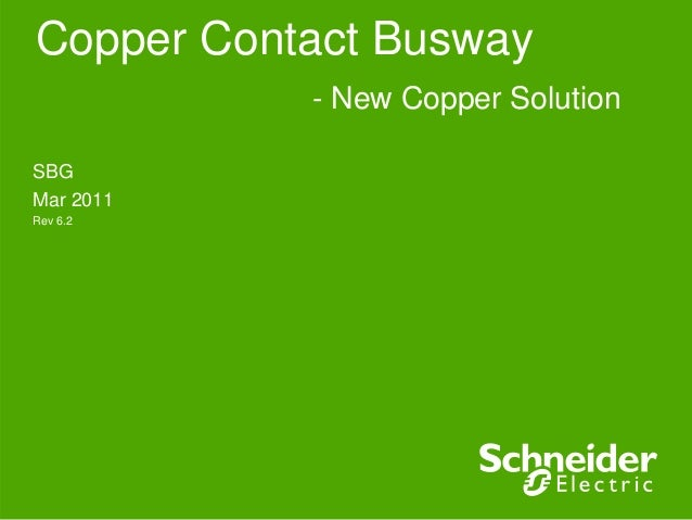 Copper Contact Busway SBG Mar 2011 Rev 6.2 - New Copper Solution