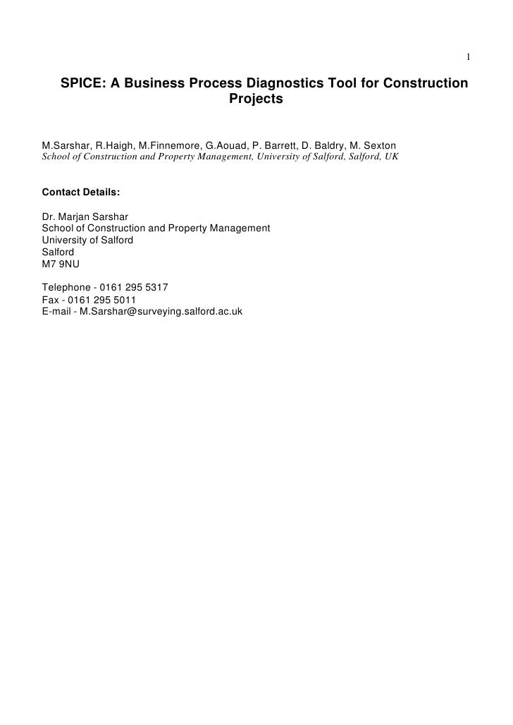 1    SPICE: A Business Process Diagnostics Tool for Construction                           ProjectsM.Sarshar, R.Haigh, M.F...