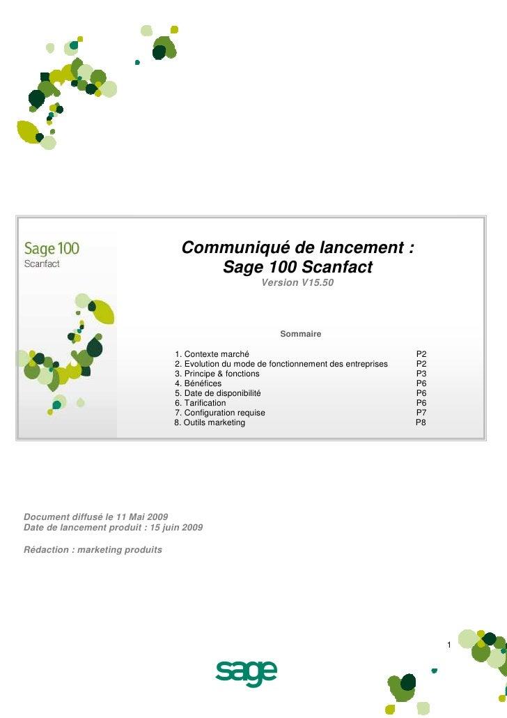 Communiqué de lancement :                                       Sage 100 Scanfact                                         ...