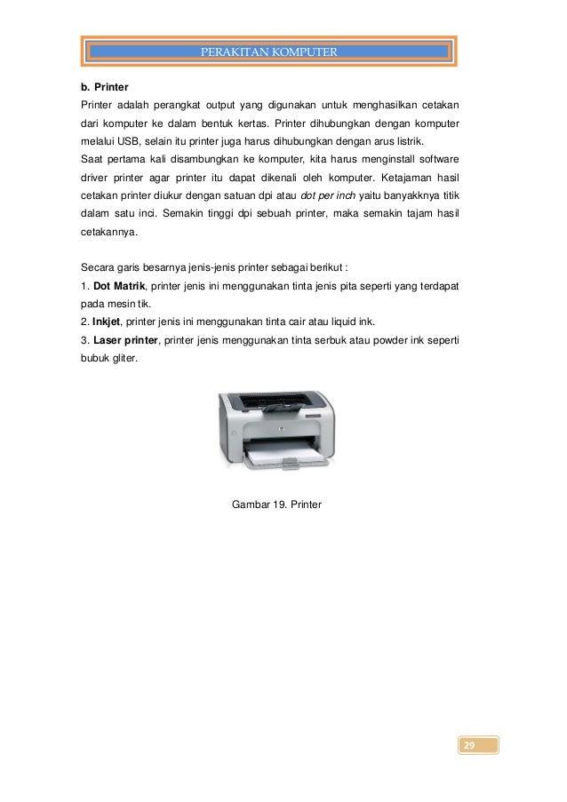Sebutkan Dan Jelaskan Jenis Jenis Printer Yang Beredar Di ...