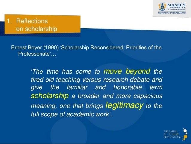1. Reflections   on scholarship  Four overlapping functions…     Discovery                  Application   Scholarship   In...