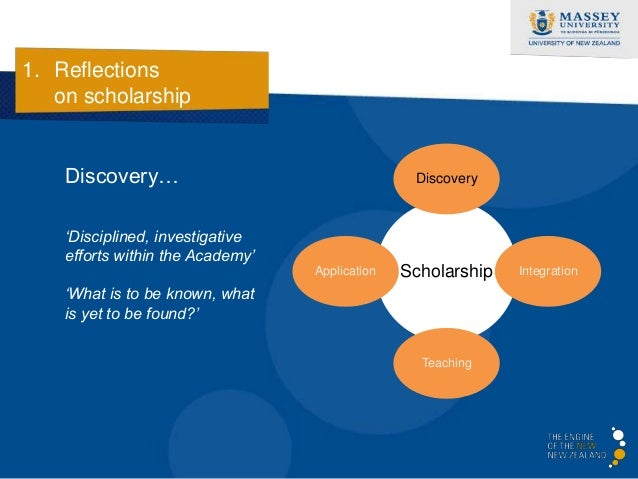 1. Reflections   on scholarship    Integration…                                      Discovery    'Serious, disciplined wo...