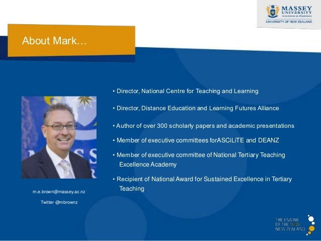 About Mark…                          • Director, National Centre for Teaching and Learning                          • Dire...