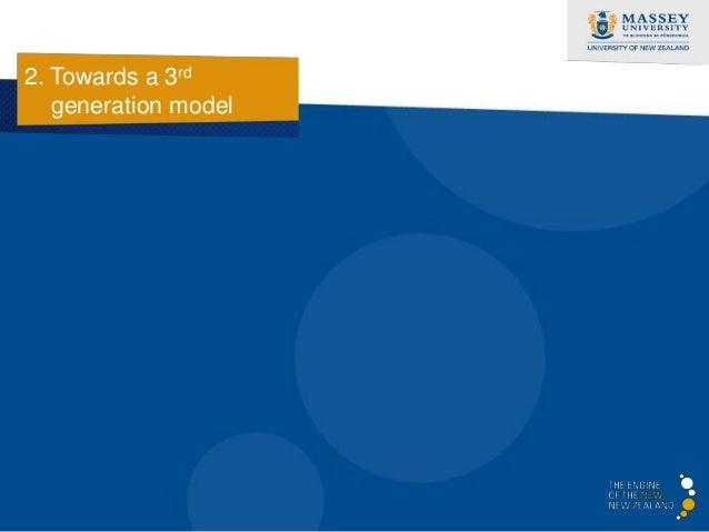 2. Towards a 3rd   generation model    Three basic assumptions…