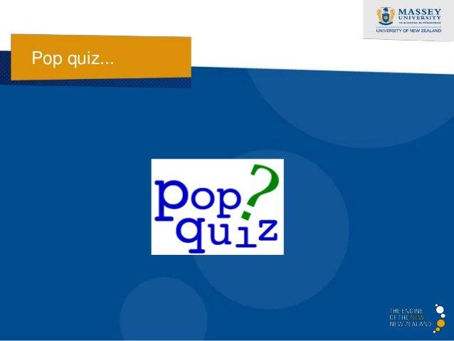 Pop quiz...