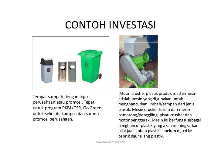 CONTOHINVESTASI               CONTOH INVESTASI                                           Mesincrusherplastikprodukmas...