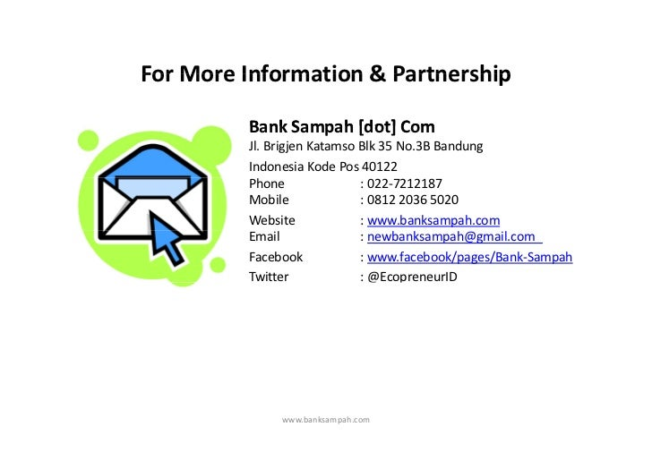 ForMoreInformation&PartnershipFor More Information & Partnership         BankSampah[dot]Com         Bank Sampah [do...