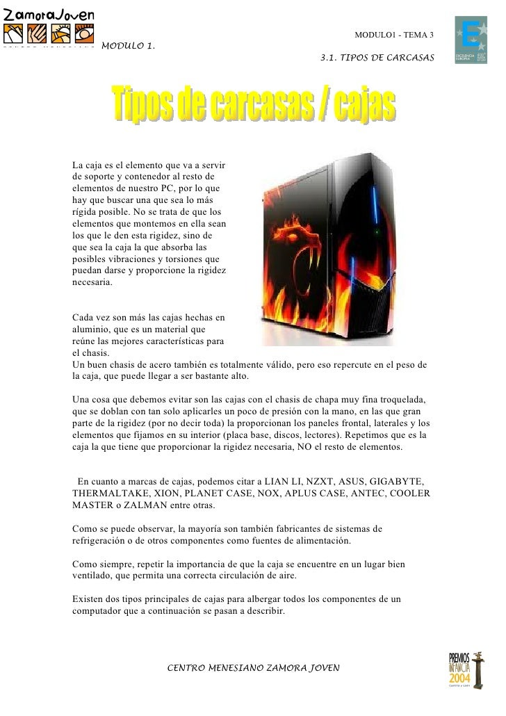 MODULO1 - TEMA 3       MODULO 1.                                                               3.1. TIPOS DE CARCASASLa ca...