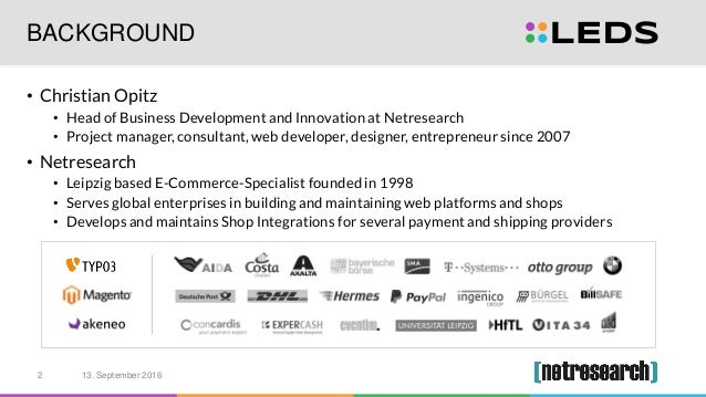 BACKGROUND • Christian Opitz • Head of Business Development and Innovation at Netresearch • Project manager, consultant, w...