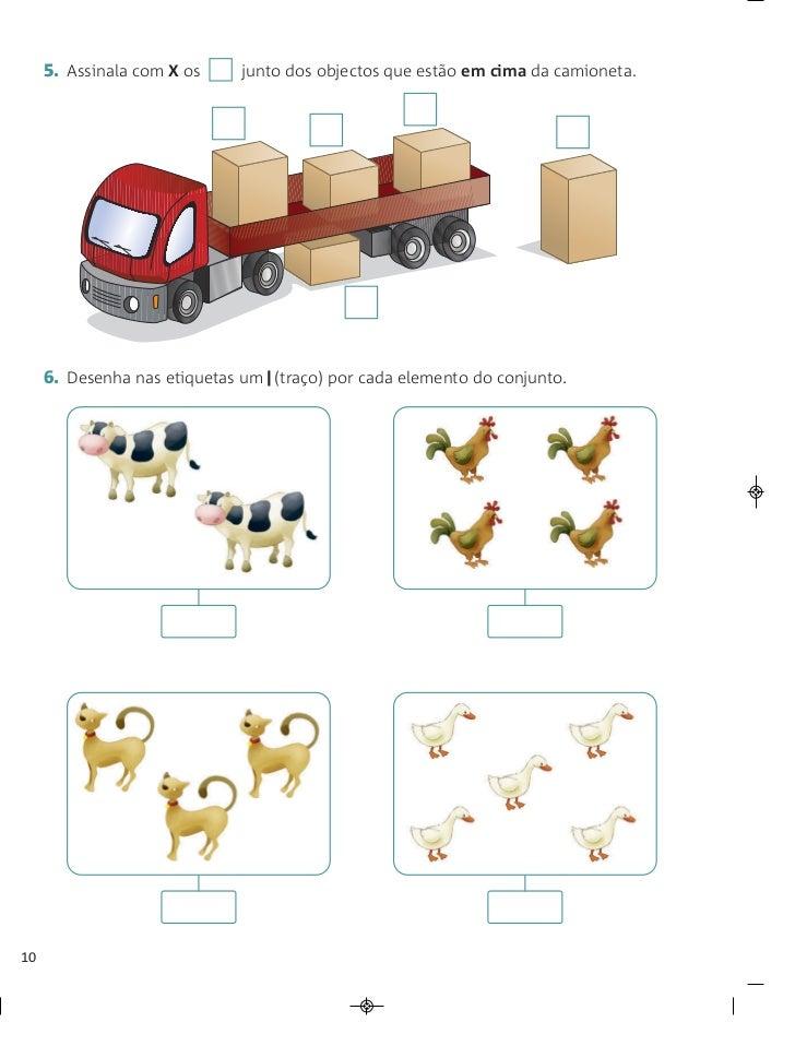 5. Assinala com X os    junto dos objectos que estão em cima da camioneta.     6. Desenha nas etiquetas um (traço) por cad...