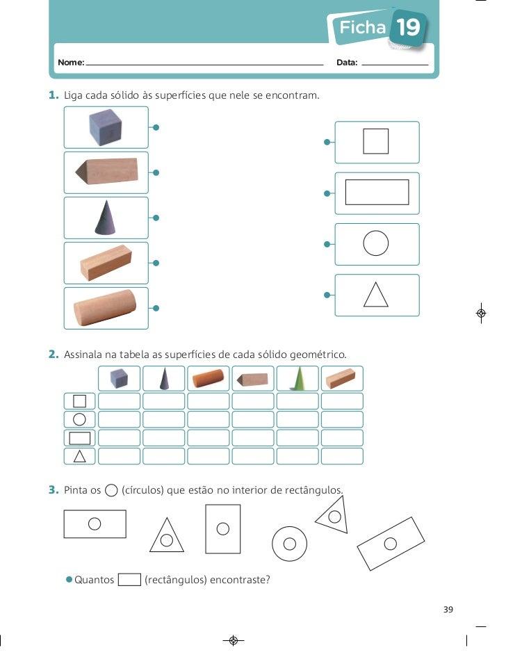 Ficha   19 Nome:                                                          Data:1. Liga cada sólido às superfícies que nele...