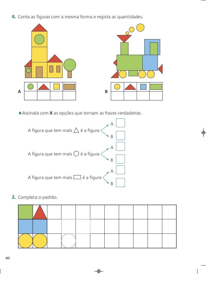 4. Conta as figuras com a mesma forma e regista as quantidades.        A                                          B       ...