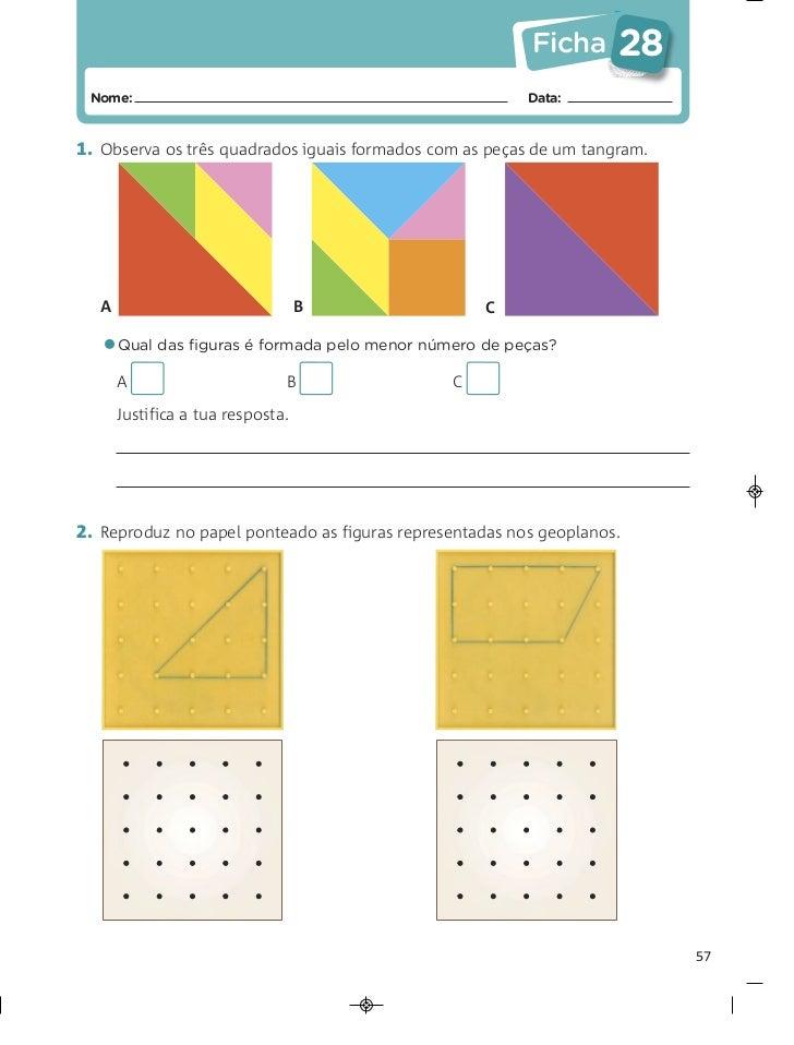 Ficha      28 Nome:                                                   Data:1. Observa os três quadrados iguais formados co...