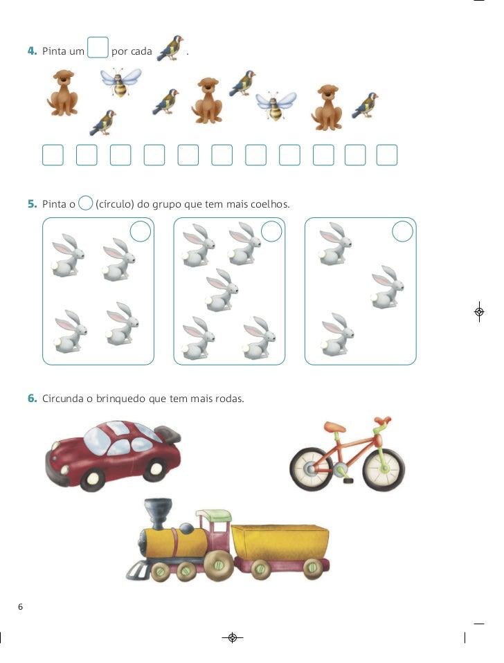 4. Pinta um      por cada       .    5. Pinta o    (círculo) do grupo que tem mais coelhos.    6. Circunda o brinquedo que...