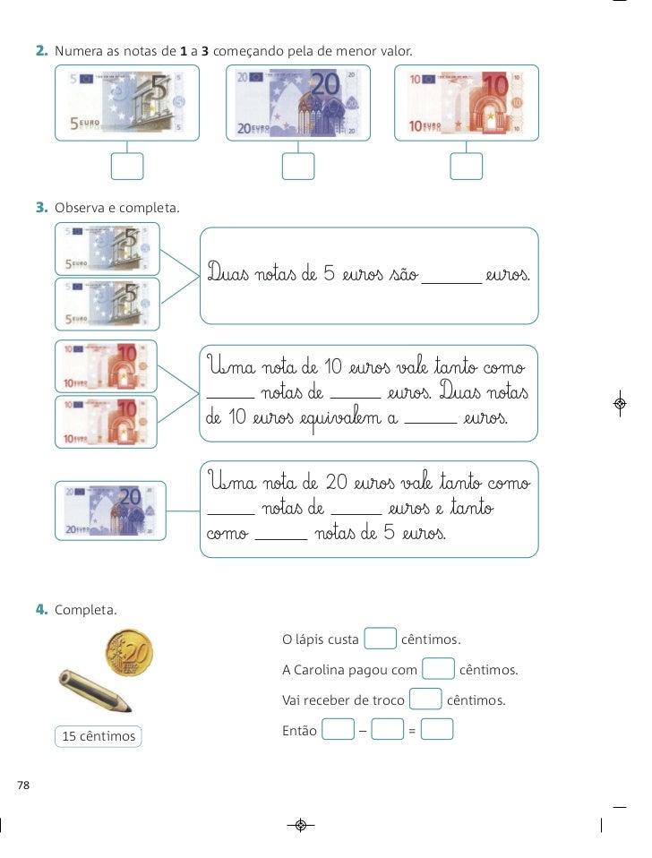 2. Numera as notas de 1 a 3 começando pela de menor valor.     3. Observa e completa.                               D¶§ua§...