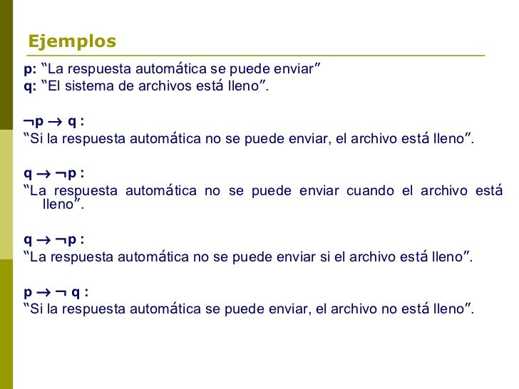 """Ejemplosp: """"La respuesta automática se puede enviar""""q: """"El sistema de archivos está lleno"""".¬p → q :""""Si la respuesta automá..."""