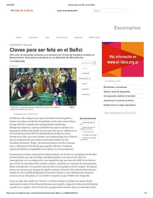 18/4/2016 ClavesparaserfelizenelBafici http://www.revistaenie.clarin.com/escenarios/ClavesfelizBafici_0_1555644428...