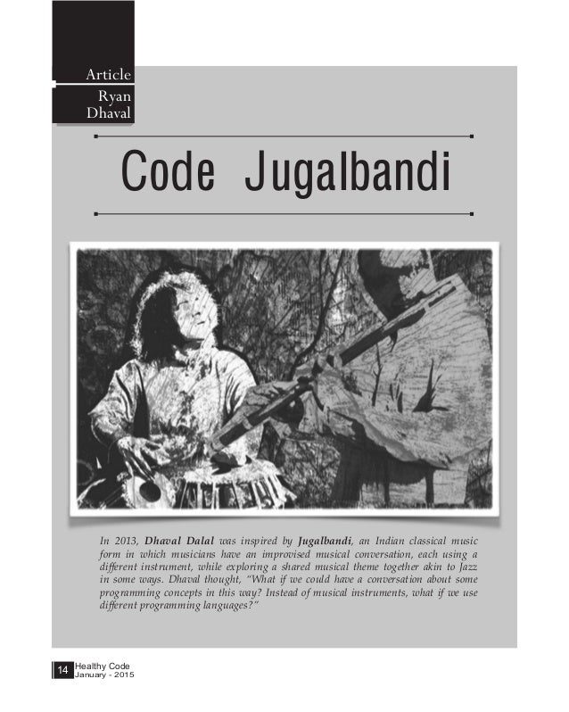 Healthy Code January - 2015 14 Code Jugalbandi Article Ryan Dhaval