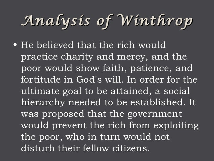 an analysis of christian charity in the puritan society John winthrop and the puritans   two documents by puritan leader john winthrop: reasons for the plantation in new england and a model of christian charity.