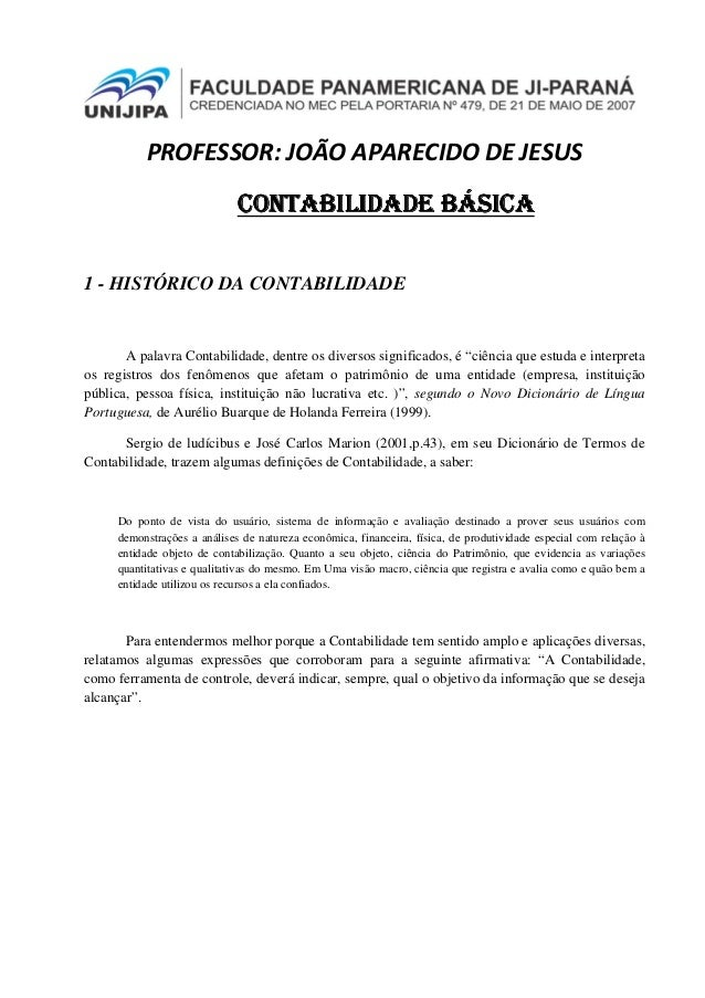 PROFESSOR: JOÃO APARECIDO DE JESUS CONTABILIDADECONTABILIDADECONTABILIDADECONTABILIDADE BÁSICABÁSICABÁSICABÁSICA 1 - HISTÓ...