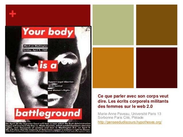 +    Ce que parler avec son corps veut    dire. Les écrits corporels militants    des femmes sur le web 2.0    Marie-Anne ...