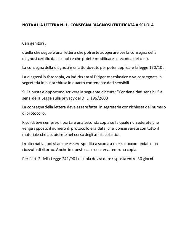 NOTA ALLA LETTERA N. 1 - CONSEGNA DIAGNOSI CERTIFICATA A SCUOLA Cari genitori , quella che segue é una lettera che potrest...
