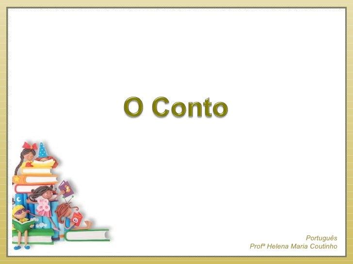 . Português Profª Helena Maria Coutinho