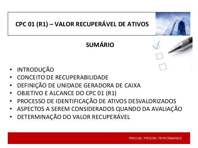 CPC 01 (R1) - Redução ao Valor Recuperável de Ativos Slide 3