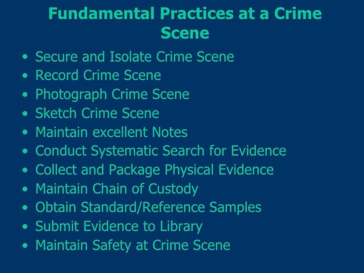 Forensic Science: Topic 2 crime scene