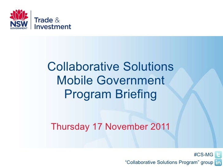 Collaborative Solutions Mobile Government Program Briefing Thursday 17 November 2011