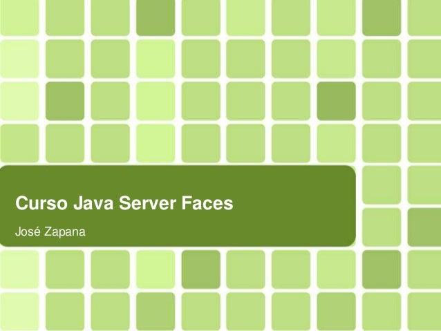 Curso Java Server FacesJosé Zapana