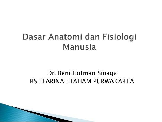 Dr. Beni Hotman SinagaRS EFARINA ETAHAM PURWAKARTA